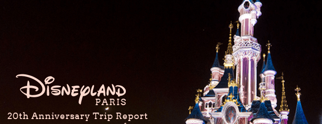 Disneyland Paris 20th Anniversary Pre-Trip Report