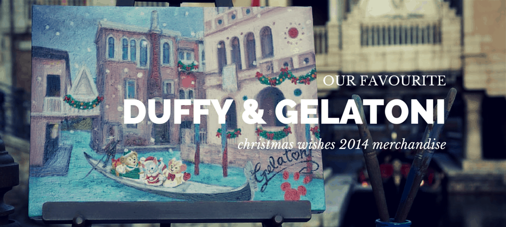 Our Favourite Duffy & Gelatoni Christmas Merchandise 2014