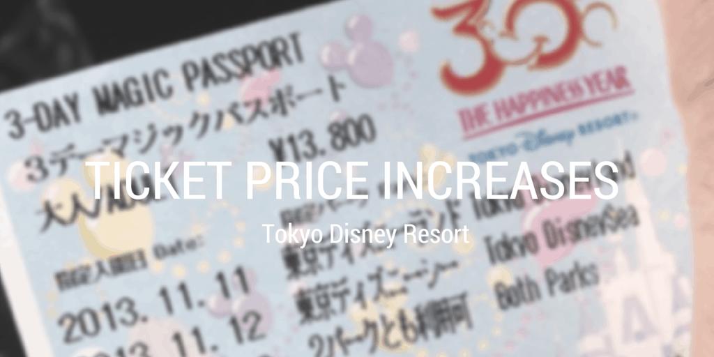Tokyo Disney Resort Ticket Price Increases