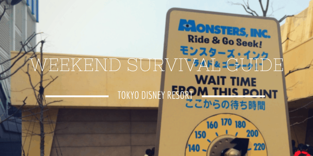 Weekend Survival Guide at Tokyo Disney Resort