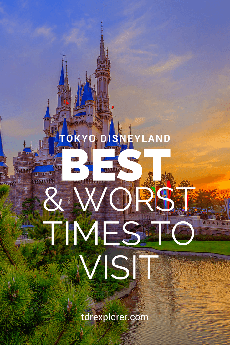best and worst times to visit tokyo disneyland pinterest