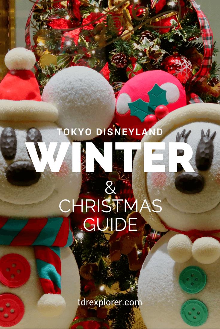 Guide To Christmas At Tokyo Disneyland Tdr Explorer