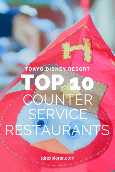 Top 10 Counter Service Restaurants Tokyo Disney Resort Pinterest