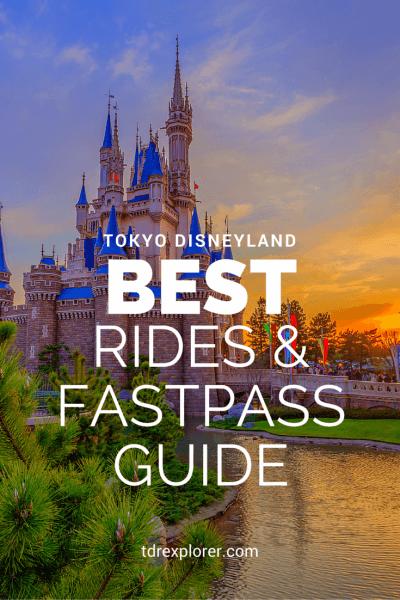 Best Tokyo Disneyland Attractions FastPass