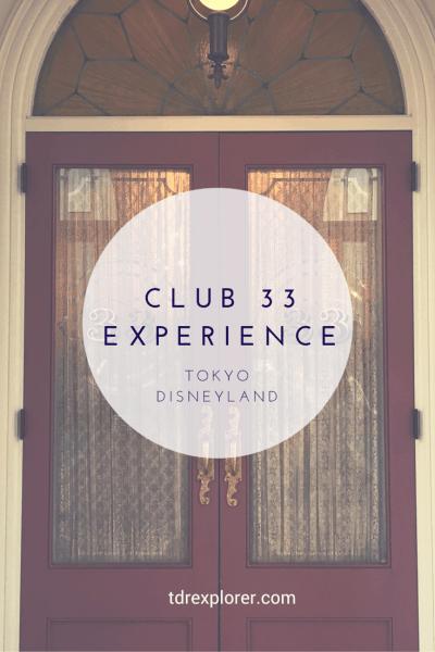Club 33 Experience Tokyo Disneyland