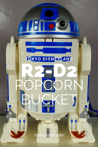 R2-D2 Popcorn Bucket Tokyo Disneyland Pinterest