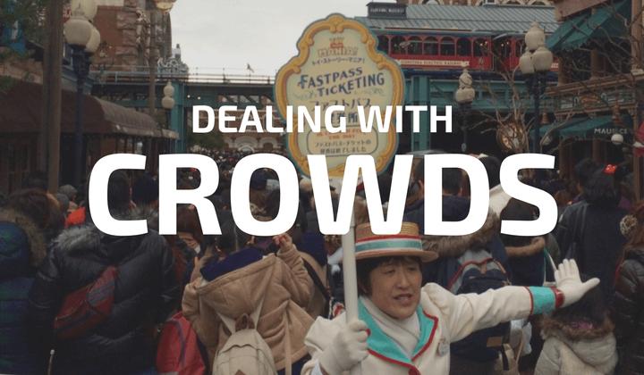 Dealing With Crowds Tokyo Disneyland