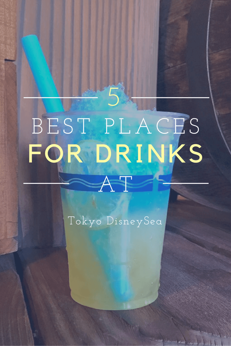 5 Best Places for a Drink at Tokyo DisneySea
