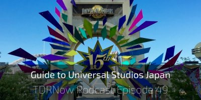 Guide to Universal Studios Japan & Electrical Parade Update at Tokyo Disneyland – Episode 49