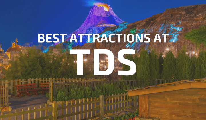 Best Attractions at Tokyo DisneySea