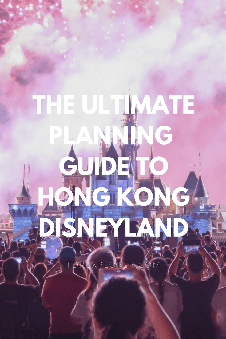 The Ultimate Trip Planning Guide Hong Kong Disneyland Pinterest