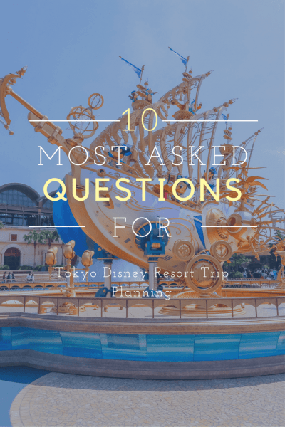 Top 10 FAQ for Tokyo Disney Resort Pinterest