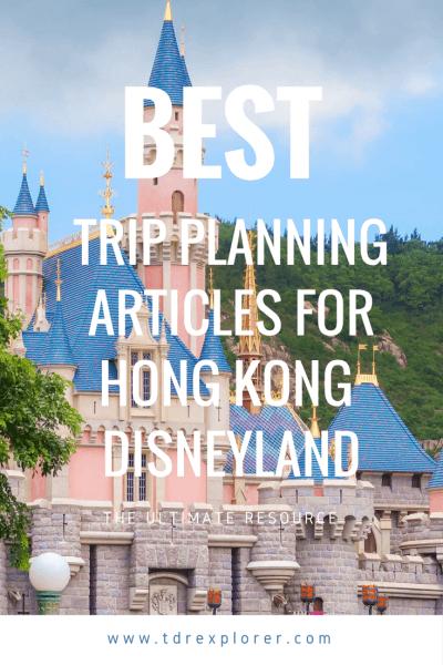 Our Best Hong Kong Disneyland Trip Planning Articles Pinterest