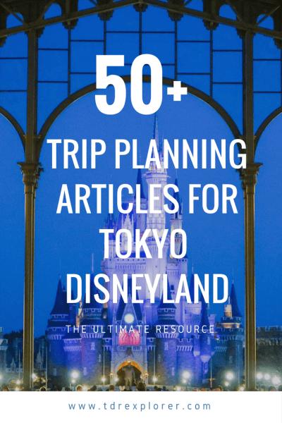 Our Best Tokyo Disneyland Trip Planning Articles Pinterest