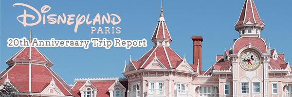 J'Arrive Disneyland Paris – Day One (July 4th, 2012)