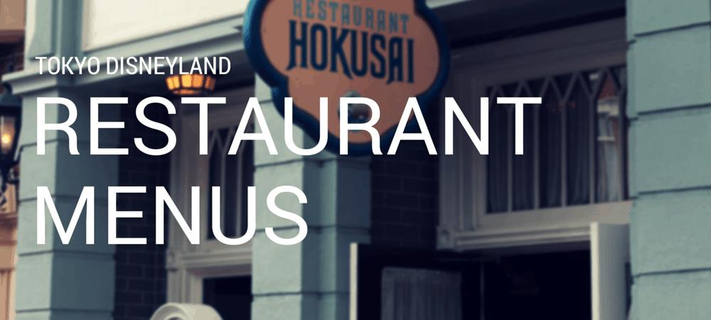 Tokyo Disneyland Restaurant Menus