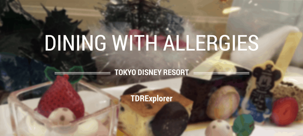 Dining with Allergies at Tokyo Disney Resort