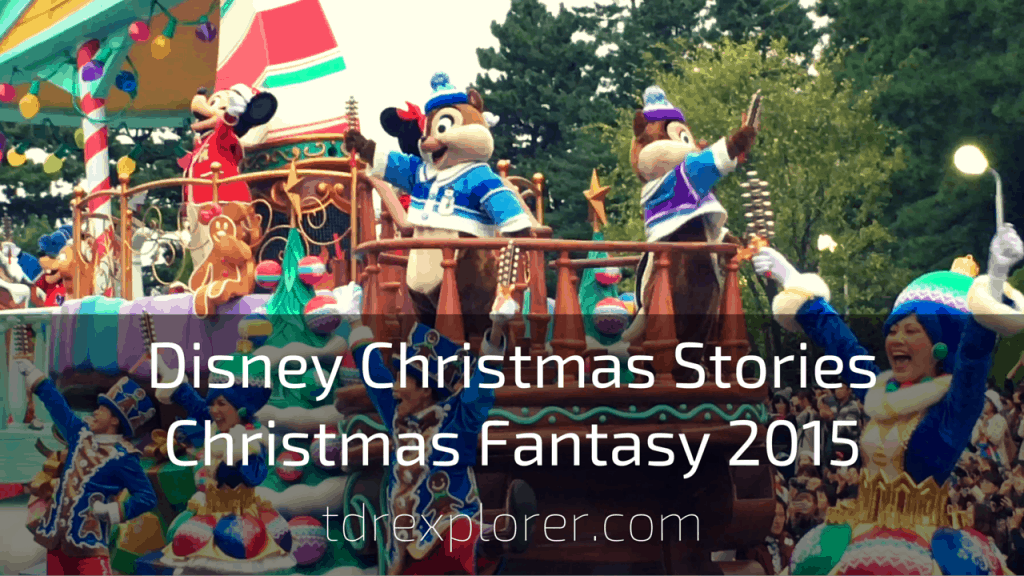 Watch the New Parade Disney Christmas Stories at Tokyo Disneyland