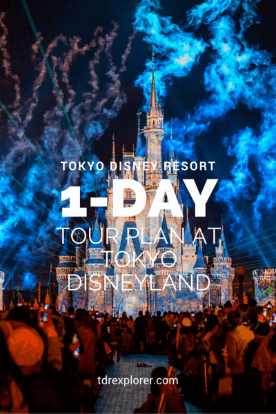 An ideal 1-day Tokyo Disneyland itinerary for first-timers