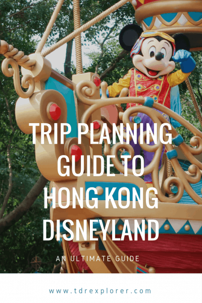 Ultimate Trip Planning Guide to Hong Kong Disneyland