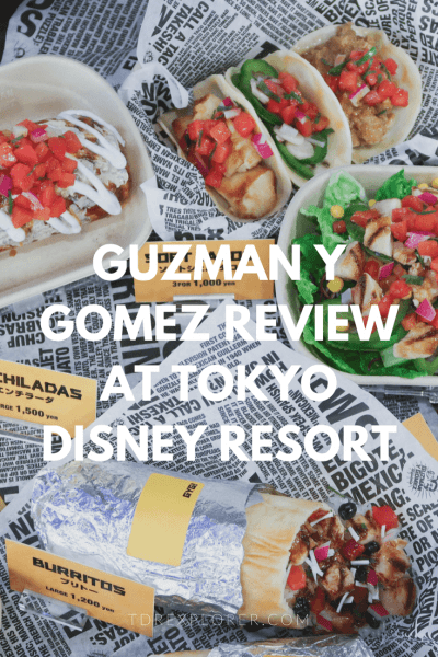 Guzman Y Gomez Review at Ikspiari Tokyo Disney Resort Pinterest