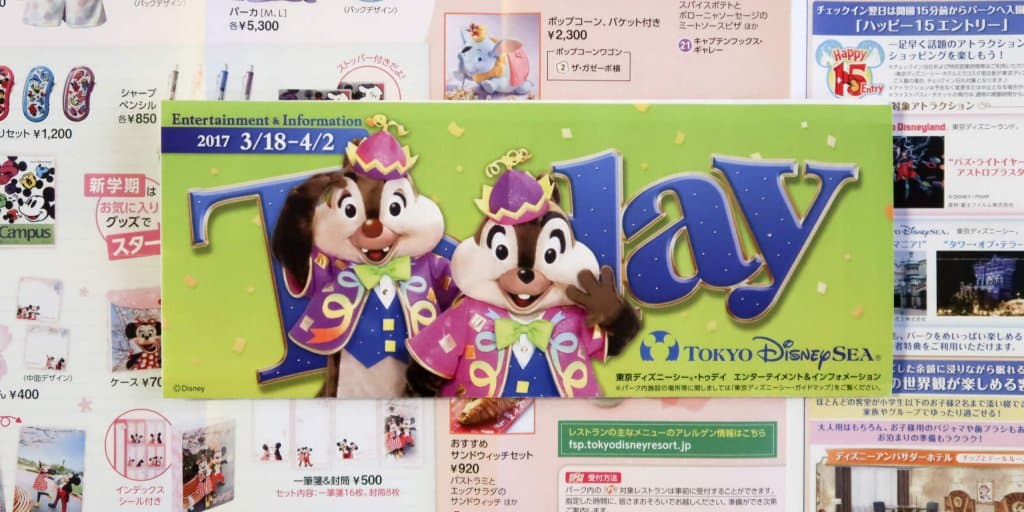 Today Guides for Tokyo Disneyland & Tokyo DisneySea March 2017 (Part Two)