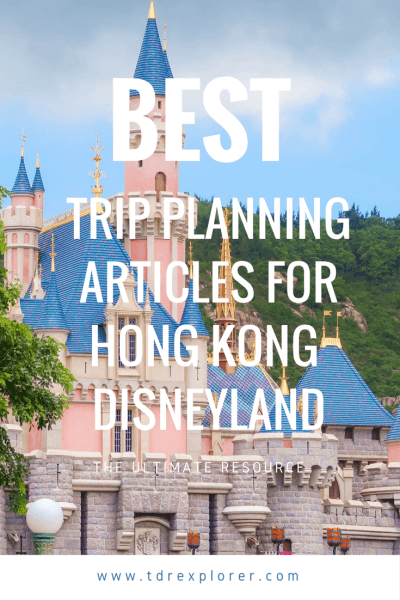 Our Best Hong Kong Disneyland Trip Planning Articles Pinterest
