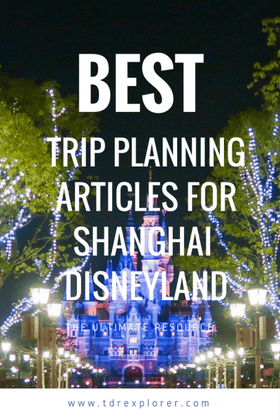 Our Best Shanghai Disneyland Trip Planning Articles Pinterest