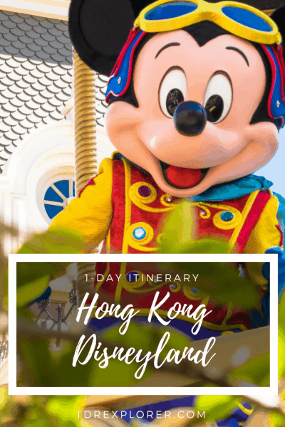 1-Day Hong Kong Disneyland Itinerary