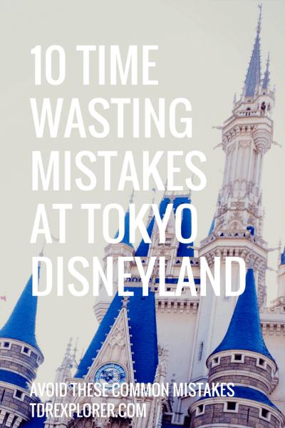 10 Time Wasting Mistakes Tokyo Disneyland Pinterest