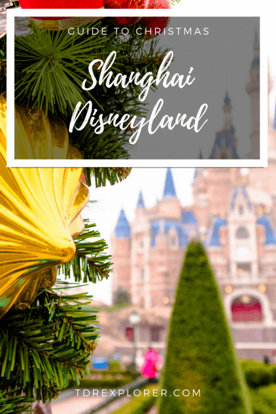 Shanghai Disneyland Christmas Guide Pinterest