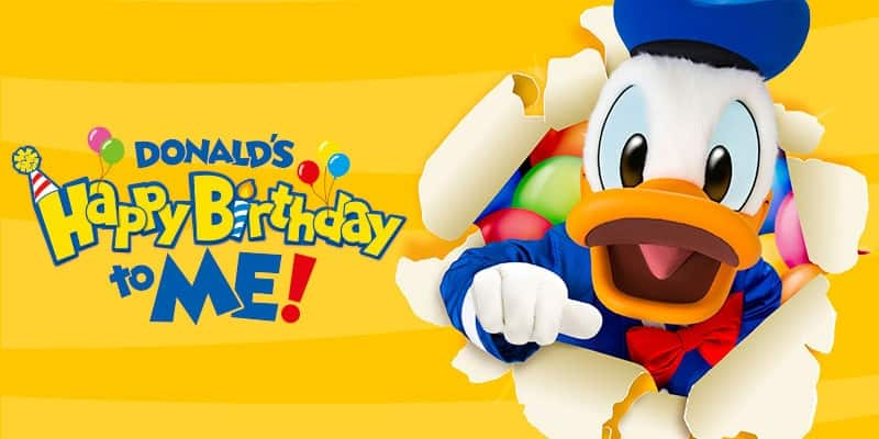"""""""Donald's Happy Birthday to Me!"""" Event Details"""