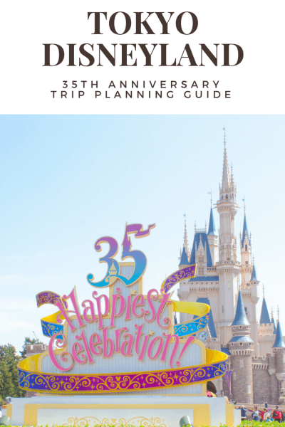 Tokyo Disneyland 35th Anniversary Guide Cinderella Castle Pinterest