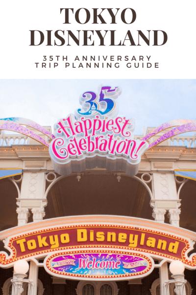 Tokyo Disneyland 35th Anniversary Guide Entrance Pinterest