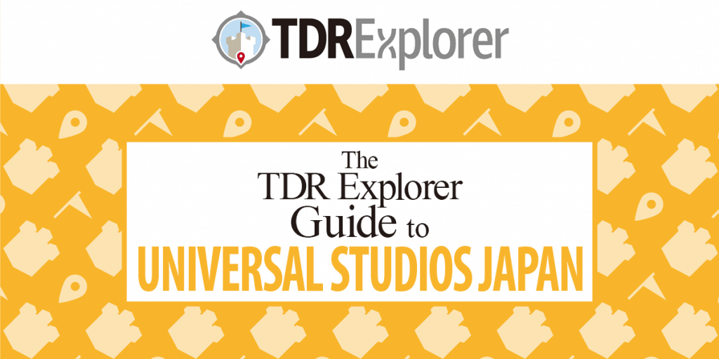 "Our newest e-book is now available, the ""TDR Explorer Guide to Universal Studios Japan"""