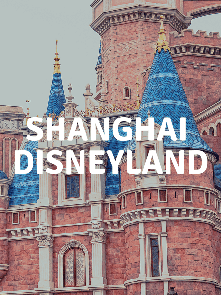 Plan your vacation to Shanghai Disneyland with this updated trip planning guide
