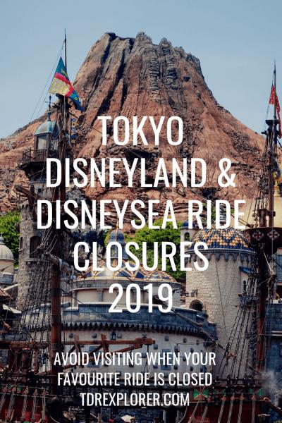 Tokyo Disneyland & Tokyo DisneySea Ride Closures 2019