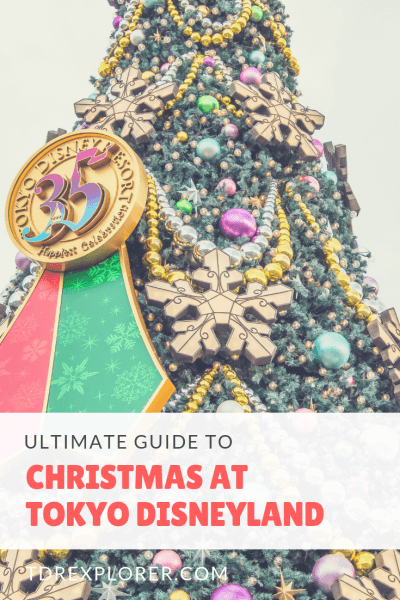 Have a perfect Christmas holiday at Tokyo Disneyland & DisneySea in this Ultimate Guide to Christmas