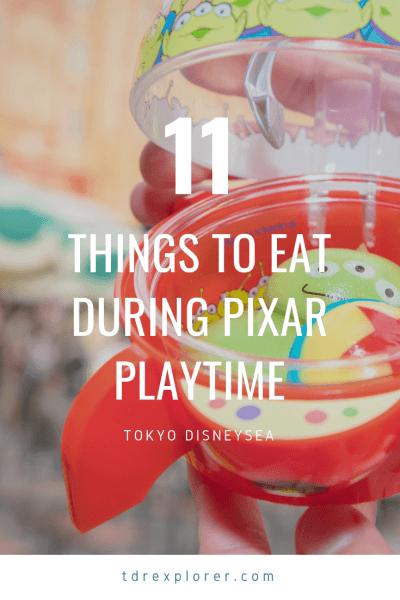 11 Things to Eat During Pixar Playtime at Tokyo DisneySea