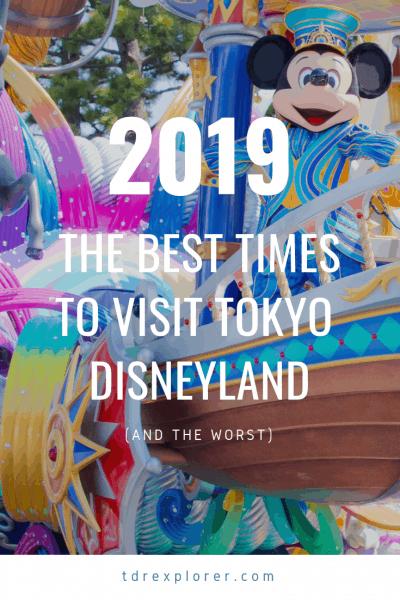 When to Visit Tokyo Disneyland in 2019