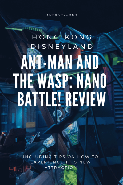 Hong Kong Disneyland Ant-Man and the Wasp Nano Battle Review