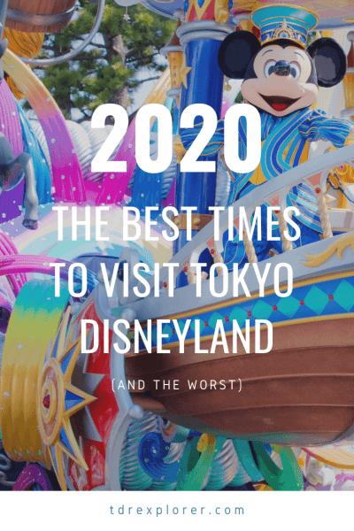 Best Times to Visit Tokyo Disneyland DisneySea 2020