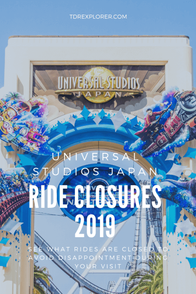 Universal Studios Japan Ride Closures